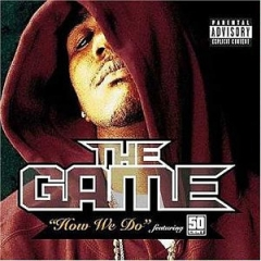 The Game - How We Do ft. 50 Cent